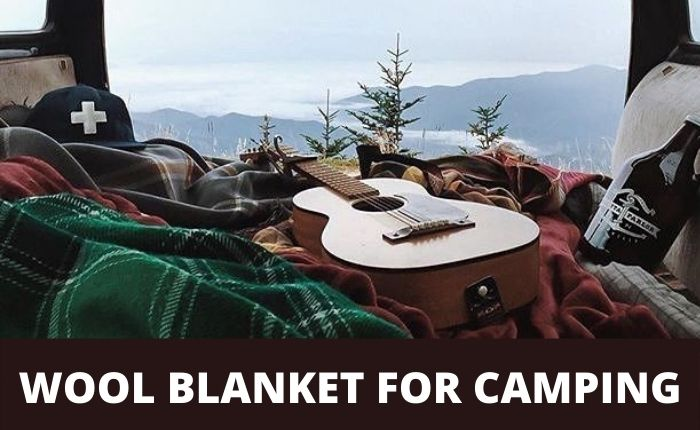 Best wool blanket for camping