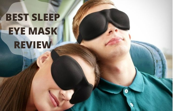 BEST SLEEP EYE MASK